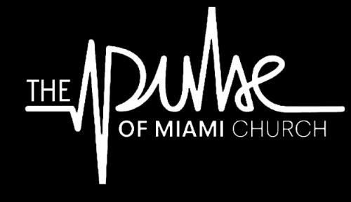 The Pulse of Miami Church